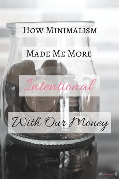 Minimalism made me more intentional with our money. I was also able to minimize the amount of stuff I had and the money I spent on household goods, trendy items, and hobbies. Find out how I became more intentional with our money and saved us money in the Minimal Living, Simple Living, Minimalist Lifestyle, Change, Learning To Be, Organization Hacks, Organizing, How To Run Longer, Saving Money