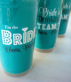 Bachelorette Party, Bride's Drinking Team, and I'm the Bride Cup, Cheers Bitches, disposable - could DIY this? Cute Wedding Ideas, Wedding Inspiration, Bachelorette Weekend, Bachelorette Ideas, Party Planning, Wedding Planning, Dream Wedding, Wedding Stuff, Blue Wedding