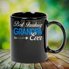 Best Freaking Grandpa Ever 2 Great t-shirts, mugs, bags, hoodie, sweatshirt, sleeve tee gift for grandpa, granddad, grandfather from grandson, granddaughter, or any girls, boys, grandchildren, grandkids, friends, men, women on birthday, mother's day, father's day, grandparents day, Christmas or any anniversaries, holidays, occasions. Uncle Quotes, Grandpa Quotes, Father Son Quotes, Daughter Quotes, Sister Quotes, Family Quotes, Quotes Quotes, Aunt Gifts, Grandpa Gifts