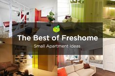 Here are 30 of the most ingenious small apartment designs ever presented on Freshome; enjoy and get inspired!
