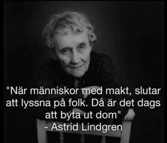Risultati immagini per astrid lindgren pictures and quotes Quotes To Live By, Me Quotes, Funny Quotes, Best Qoutes, Cheesy Quotes, Leadership Quotes, Life Motivation, True Stories, Wise Words