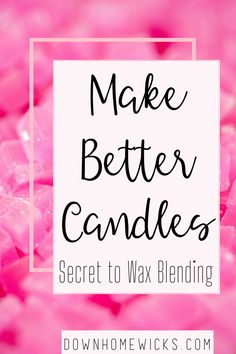 Can you mix paraffin and soy wax? Learn the secret to better candle making through candle wax blending. Candle recipes in candle making start with the wax. Paraffin Candles, Soy Wax Candles, Candle Wax, Pillar Candles, Types Of Wax, Candle Store, Candle Companies, Best Candles, Wax Melts