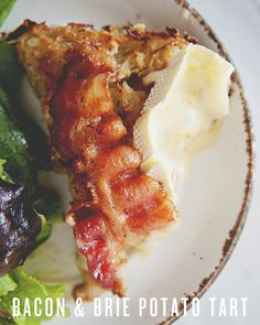 Bacon and Brie Potato Tart.