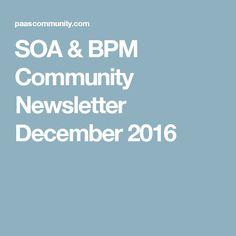 SOA & BPM Community Newsletter December 2016