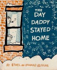 In the shop.... The Day Daddy Stayed Home - illustrated by Leonard Kessler