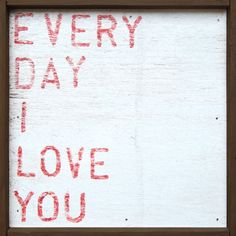Sugarboo Designs Home & Office,Art & Inspiration,Browse All Everyday I Love You Small Art Print - Sugarboo I Love You Signs, All You Need Is Love, My Love, Kids Wall Decor, Wall Art Decor, Kid Decor, Sugarboo Designs, Reclaimed Wood Wall Art, Wooden Art