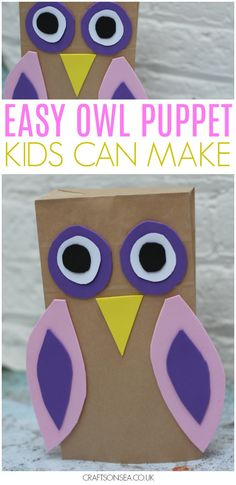 This easy owl puppet for kids is simple to make and can be used straight away as part of a puppet show - perfect for imaginative play. We also share our favourite owl books for you to read while crafting! #kidscrafts #owl #kidsactivities #craftsforkids