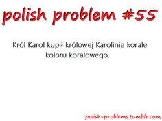 Oh I dare someone 2 say that and not mess up XD Sprog, Learn Polish, Polish People, Polish Memes, Polish Language, Polish Recipes, My Love, Random, Words