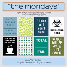 Looks like someone has a case of the mondays... Little Words: Project Life, Week 3 -freebie!