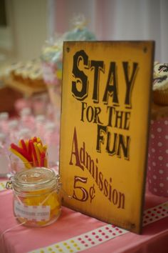 stay for the fun signage Vintage Party, Vintage Carnival, Carnival Signs, Carnival Themes, Carnival Baby Showers, Carnival Inspiration, Event Themes, Grad Parties, Birthday Party Themes