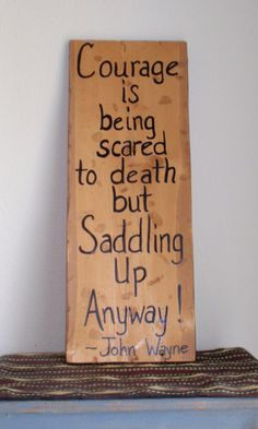 """Handmade Patriotic Wall Art - John Wayne Quote on Recycled Wood - """"Courage is being scared to death but Saddling Up Anyway"""""""