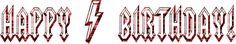 acdc art   HAPPY BIRTHDAY AC-DC Font by ENT2PRI9SE on deviantART