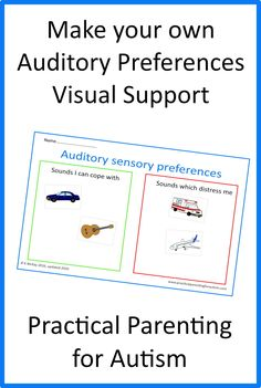 Help your child or teenager with #autism regulate their Sensory Auditory Preferences with this Visual Support activity today from Practical Parenting for Autism