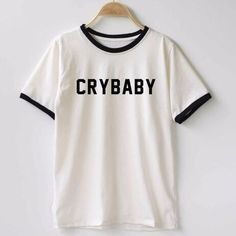 Cheap women t shirt, Buy Quality letter print directly from China printed cotton Suppliers: Women T shirt Cry Baby Letters Print Cotton Casual Funny Shirt For Lady Top Tee Hipster T-Shirts Casual T Shirts, Shirts & Tops, Tee Shirts, Hipster Shirts, Textiles Y Moda, Chemise Fashion, Funny Baby Shirts, Tee Shop, Black Tees