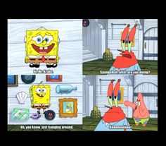 When it comes to some of my all-time favorite cartoons, easily one of the best is 'SpongeBob SquarePants'. Watch Spongebob, Funny Spongebob Memes, Funny Relatable Memes, Funny Jokes, Spongebob Patrick, Spongebob Episodes, That's Hilarious, Dad Jokes, Minions