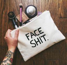 """Face Shit"" Cosmetic Bag"
