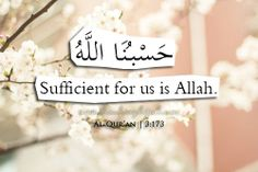 Islamic Daily: Sufficient for us is Allah. | Hashtag Hijab © www.hashtaghijab.com