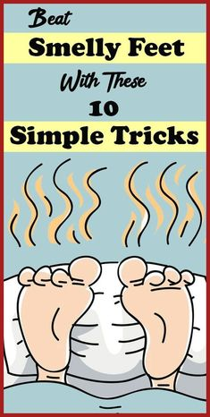 BEAT SMELLY FEET WITH THESE 10 SIMPLE TRICKS Health Tips For Women, Health Advice, Health Care, Women Health, Health And Beauty Tips, Natural Skin, Natural Health, Selfies, Fitness Tips