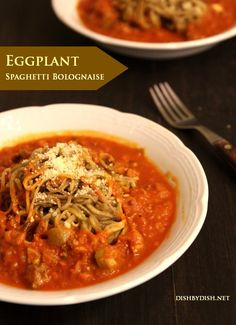 I am head over heels for this recipe. Eggplant Spaghetti Bolognaise - BEAUTIFUL!