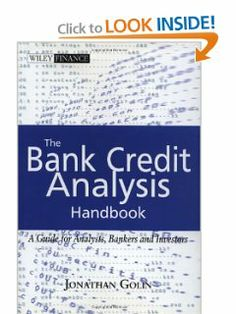 The Bank Credit Analysis Handbook: A Guide for Analysts, Bankers and Investors by Jonathan Golin. $100.00. Publisher: Wiley (August 20, 2001). Publication: August 20, 2001. 350 pages