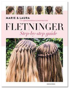 Laura og Marie kan flette fransk med bind for øjenene! Nu har de udgivet denne bog, der er fyldt med step by step instruktioner til de skønneste fletninger ... BarneGuiden.DK