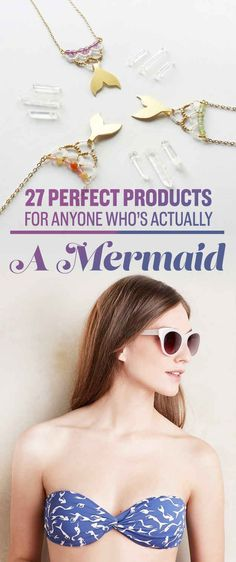 27 Perfect Products For Anyone Who's Actually A Mermaid