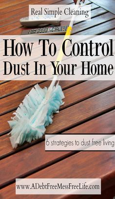 Sick of cleaning and dusting? Here's the best tips to get rid of and prevent dust in you home!