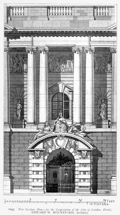 Elevation of the main entrance of the new Sessions House for the Corporation of the City of London, London