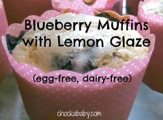 Allergy-Friendly Friday: Vegan Blueberry Muffins with Lemon Glaze - Chockababy! | Chockababy.com