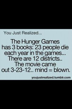 Not really mind blown considering there were 13 districts and someone just decided to do some math... but hey, Hunger Games!!