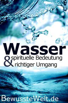 Wasser hat nicht nur eine gesundheitliche, sondern auch eine große spirituelle Bedeutung. Wie diese im Detail aussieht, was du beachten solltest, wenn du es zu dir nimmst und warum es empfehlenswert ist, Wasser auf eine bestimmte Art und Weise zu behandeln, erfährst du hier. #wasser #spiritualität #spirituelleentwicklung #gesundeernährung #bewusstewelt