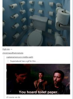 """You /hoard/ toilet paper."" [We really DO have a gif for everything...]"