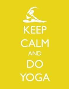 Keep calm and do yoga #health #fitness
