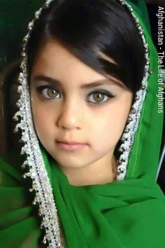 Afghan girl, She looks like me, when I was a kid.