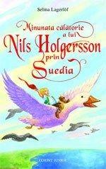 Minunata calatorie a lui Nils Holgersson prin Suedia de Selma Lagerlöf editie 2012