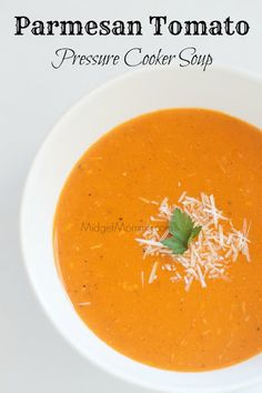 Parmesan Tomato Pressure Cooker Soup Recipe on Yummly