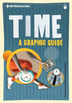 """""""Introducing Time: A Graphic Guide"""""""