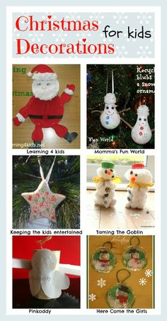 Christmas decoration ideas to make with kids. FUN and CUTE