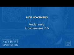Voltemos Ao Evangelho   9 de novembro – Devocional Diário CHARLES SPURGEON