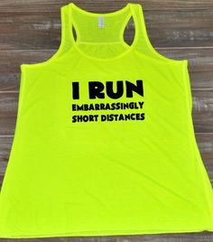 Women's I Run Embarrassingly Short Distances Tank Top - Workout Shirt
