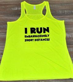 Women's I Run Embarrassingly Short Distances Tank Top - Workout Shirt