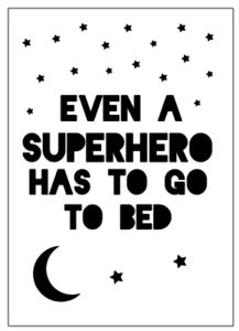 Even a superhero has to go to bed kaart