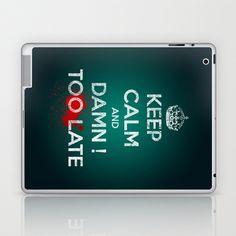 too late ! Laptop & iPad Skin by mauro mondin - $25.00