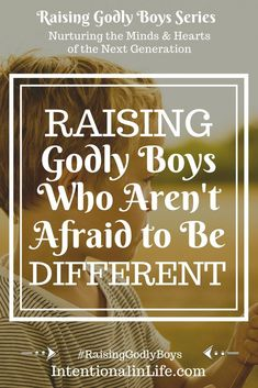 Raising Godly Boys Who Aren't Afraid to Be Different from the Crowd - Going against the grain is social suicide in some cases and yet, this willingness to be different i - Parenting Books, Parenting Teens, Parenting Advice, Mindful Parenting, Foster Parenting, Parenting Quotes, Thing 1, Medical, Raising Boys
