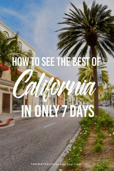 How to See the Best of California in Only 7 Days  This summer you've decided to explore the West Coast but only managed to get a week off from work. You don't want to feel overloaded, and you aren't convinced there is enough time to get out and explore the best places California has to offer. I thought the same thing, so I set out to discover what you could actually do with seven days in this amazing state. What I discovered was pleasantly surprising.
