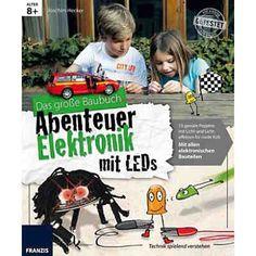 Das große Elektronik Baubuch Abenteuer: LEDs
