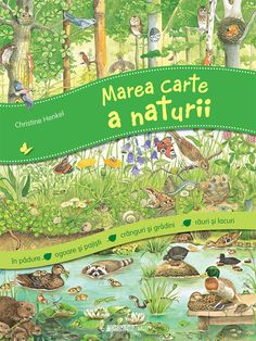 Marea carte a naturii - Editura Univers Enciclopedic Junior; Varsta: O cart. The Great Book of Nature - Universe Enciclopedic Junior Publishing House; Age: A dream book for all those who lov Baby Book To Read, Books To Read, Baby Books, Illustrator, Dream Book, Nature Tree, 6 Years, Baby Gifts, Marie