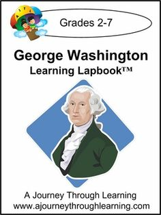 George Washington Lapbook with Study Guide. Learn all about George Washington from his childhood, military career, presidency, and death. #homeschool