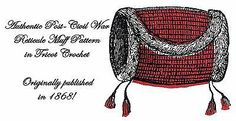 Antebellum Civil War Muff Tricot Crochet Pattern 1866