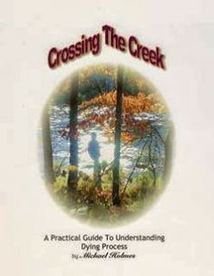 88 best caregiver resources images on pinterest caregiver nursing kevin dayhoff soundtrack crossing the creek a practical guide to the dying process fandeluxe Image collections